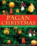 Pagan Christmas, by Christian Ratsch