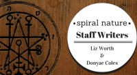 Spiral Nature Staff Writers, Liz Worth and Donyae Coles