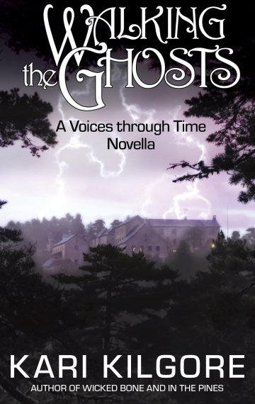 Walking the Ghosts: A Voices through Time Novella