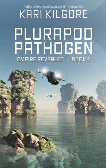 Plurapod Pathogen: Empire Revealed ⋇ Book 1