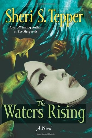 The Waters Rising by Sherri S. Tepper