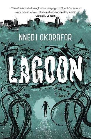 Lagoon by Nnedi Okorafor