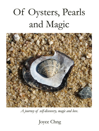 Of Oysters, Pearls, and Magic
