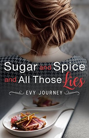 Sugar and Spice and All Those Lies
