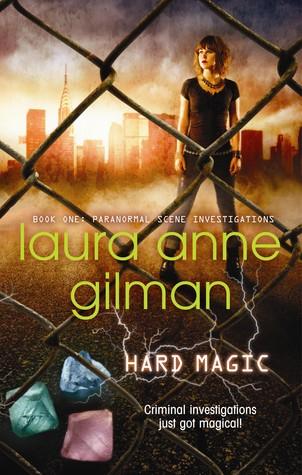 Hard Magic Laura Anne Gilman