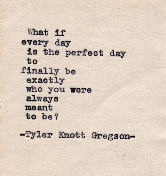every day perfect day