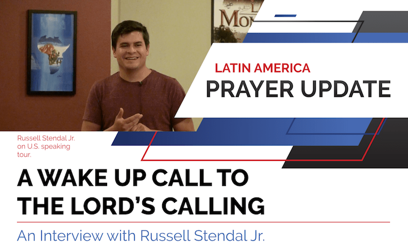 Latin America Prayer Update - Interview With Russell Jr