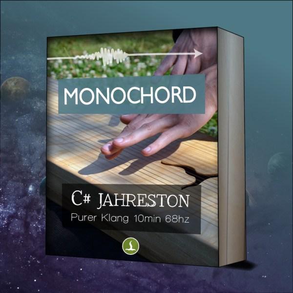 Monochord C# Jahreston
