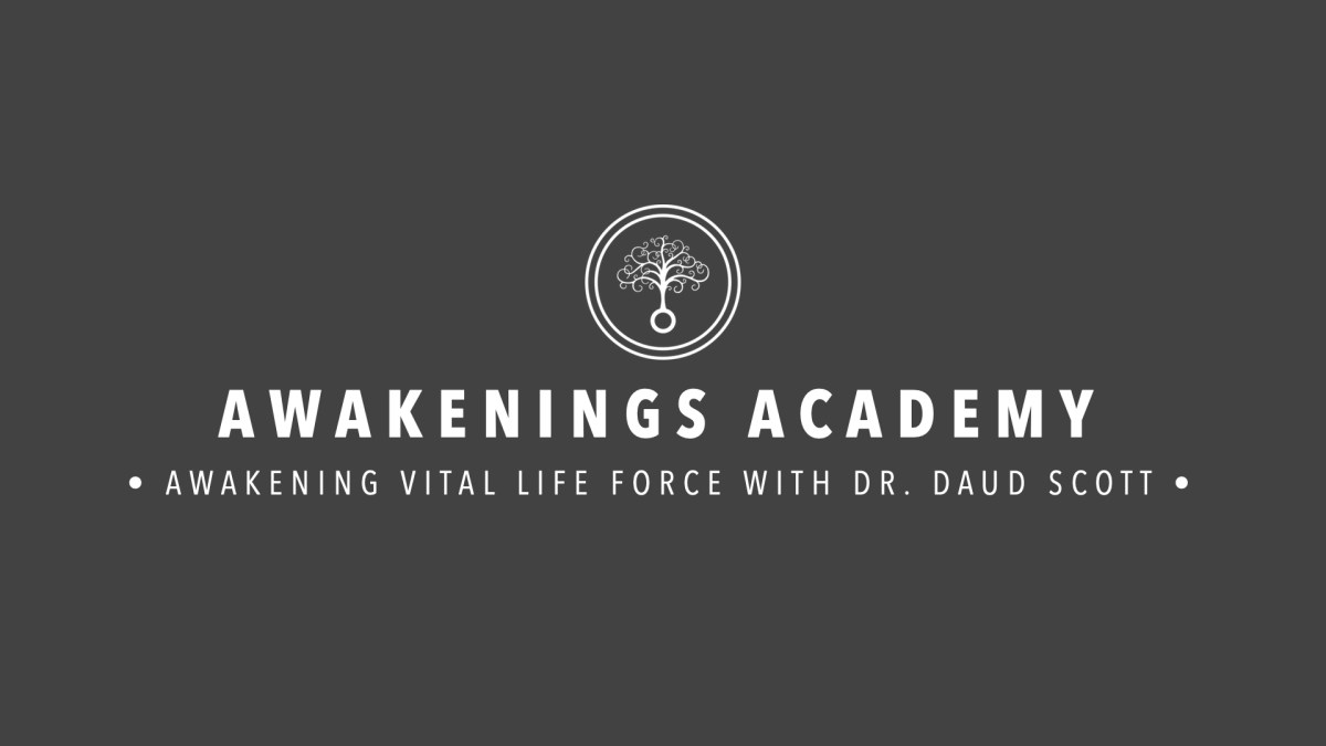 Masterclass : Awakening Vital Life Force with Dr. Daud Scott