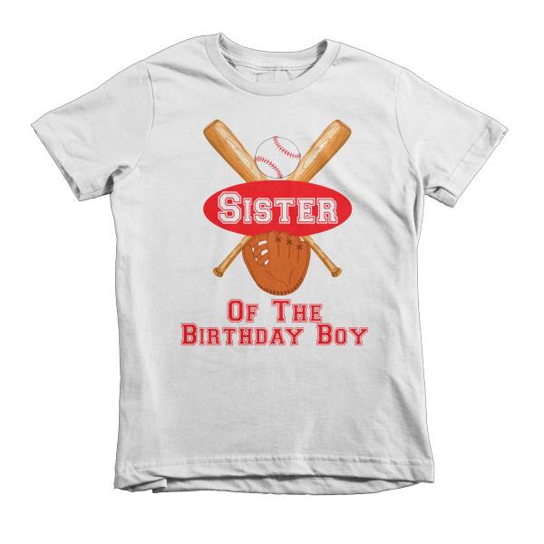 Sister of the birthday boy baseball shirt spirit west for Really cheap custom shirts