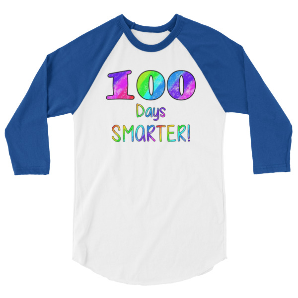 100 Days Smarter School T-Shirt 3/4 sleeve raglan shirt