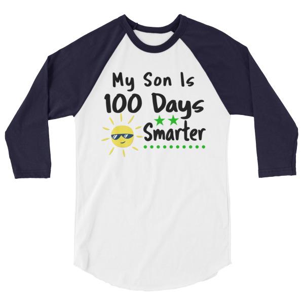 My Son is 100 Days Smarter T-Shirt 3/4 sleeve raglan shirt