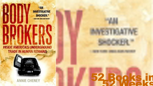 The Body Brokers, by Mary Cheney