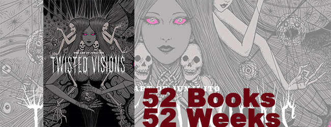 Twisted Visions: The Art of Junji Ito