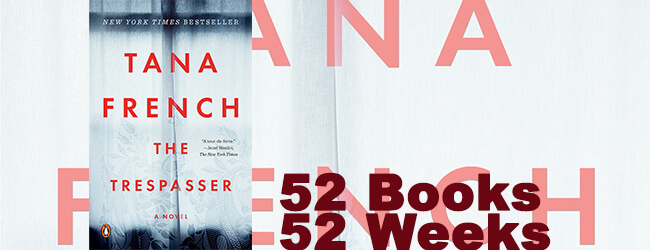 The Trespasser, by Tana French