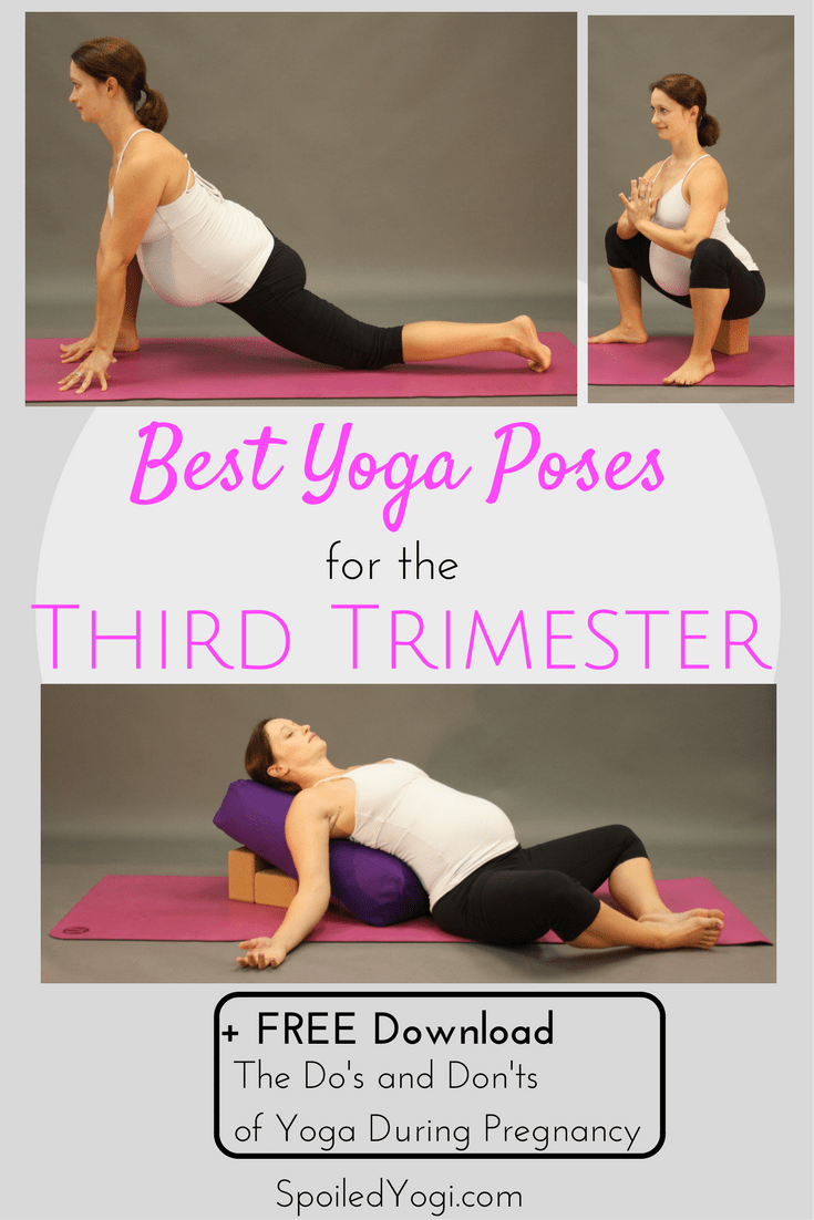 Best Yoga Poses For The Third Trimester Spoiled Yogi