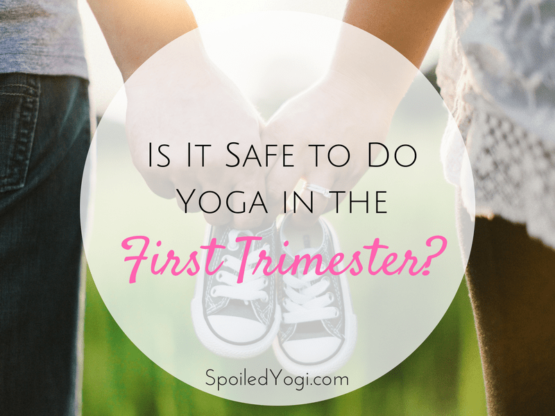 Is It Safe to Yoga in the First Trimester? Here's What You Need to Know! | Iyengar Yoga in the first trimester | Ashtanga Yoga in the first trimester | Vinyasa yoga in the first trimester | Prenatal Yoga, Pregnancy Yoga, Yoga During the First Trimester | SpoiledYogi.com