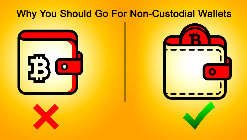 Why You Should Go For Non-Custodial Wallets - SPOKEN by YOU