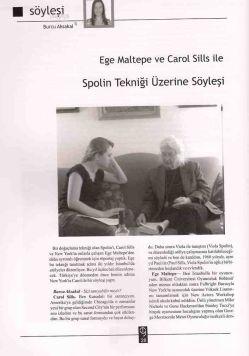 Ege Maltepe ve Spolin kitaplarının editörü Carol Sills ile söyleşi