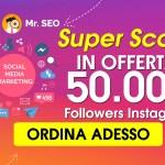 Vuoi aumentare i tuoi followers – like o visualizzazioni ( facebook – instagram – youtube ecc… )
