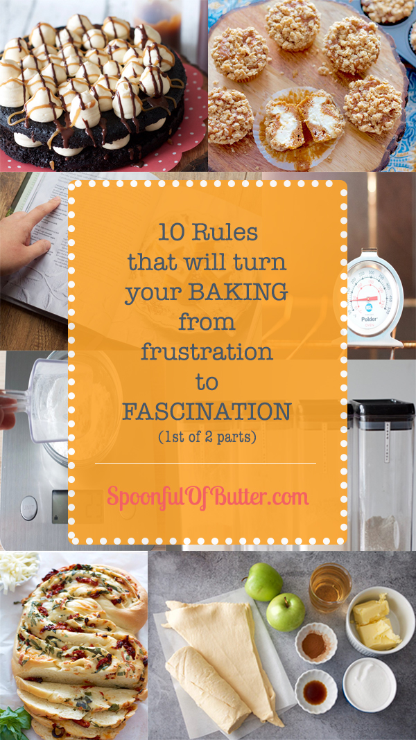 10 Rules That Will Turn Your Baking From Frustration To Fascination (1st of 2 parts)