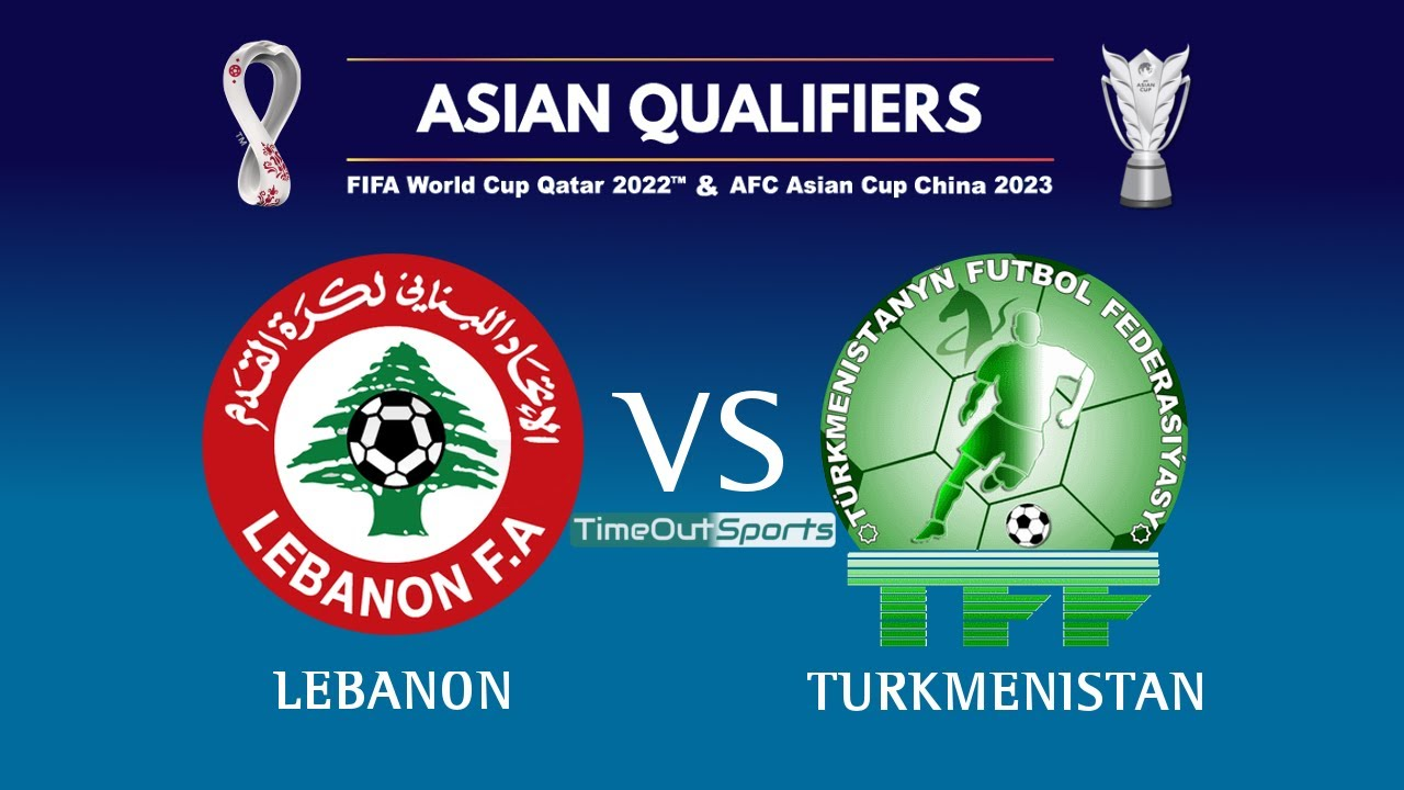 Lebanon vs Turkmenistan (2-1) All Goals - FIFA World Cup 2022/AFC Asian Cup 2023 Joint Qualifiers