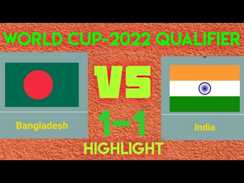 Bangladesh vs India Football Highlight || world cup Qualifier-2022