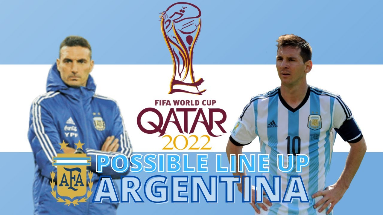 ARGENTINA - Possible Lineup for FIFA World Cup 2022- Qualifiers round in South America