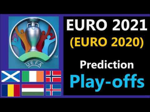 Play-offs Predictions - UEFA Euro 2021 (Euro 2020) qualifiers