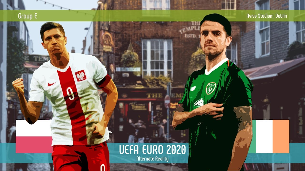 Poland v Rep. Ireland | Group E | UEFA EURO 2020 | Alternate Reality