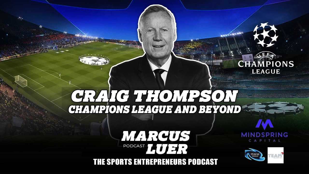 "Craig Thompson, ""Champions League And Beyond"""