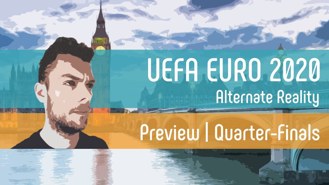 Quarter-Finals Preview with Tony Tracksuit | UEFA EURO 2020 | Alternate Reality