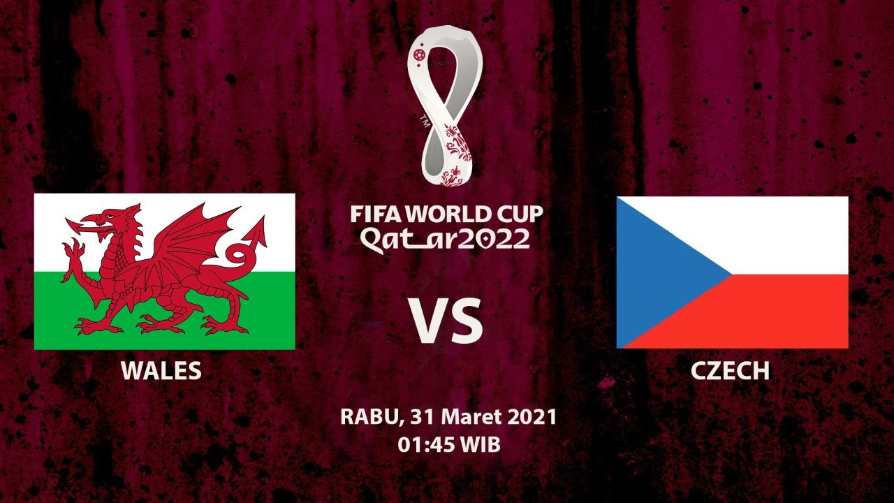1-0 Wales vs Czech   Wednesday, (31/03/21)   FIFA World Cup 2022 - European Qualifiers