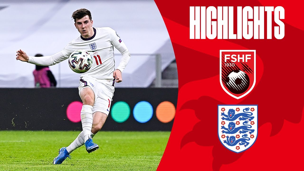 Albania 0-2 England   Mount & Kane On Target in Albania   World Cup 2022 Qualifiers   Highlights
