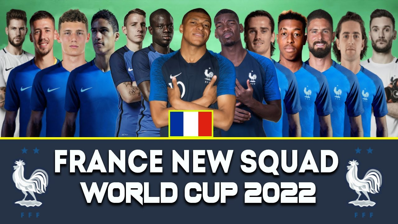 FIFA World Cup 2022 FRANCE SQUAD   France Potential Squad   Qatar World Cup 2022   France Football
