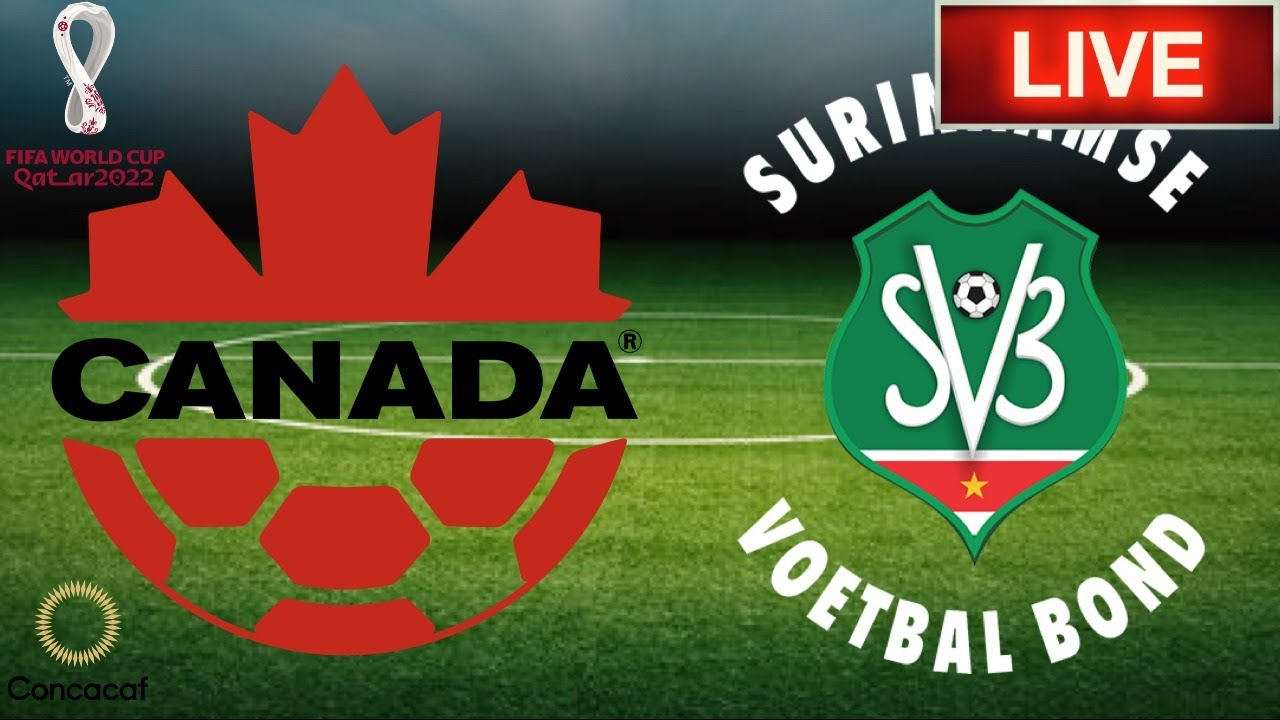 Canada vs Suriname LIVE Stream 2022 WCQ | CONCACAF World Cup 2022 Qualifiers