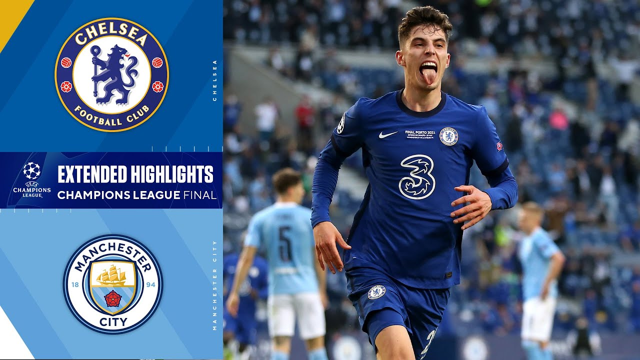 Chelsea vs. Manchester City: Champions League Final Highlights   UCL on CBS Sports