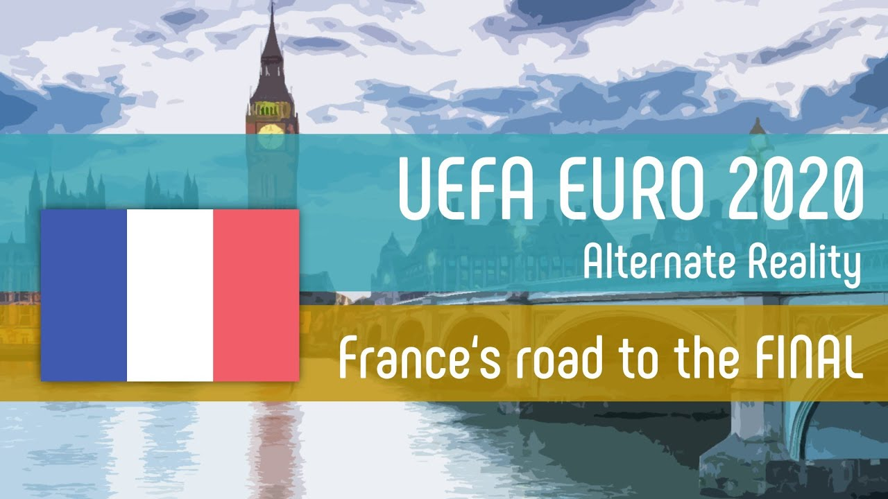 France's road to the FINAL | UEFA EURO 2020 | Alternate Reality