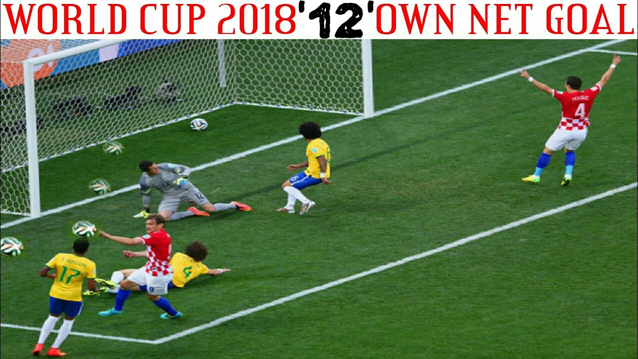 FIFA WORLD CUP 2018 RECORDED 12 OWN NET GOAL HIGHLIGHTS