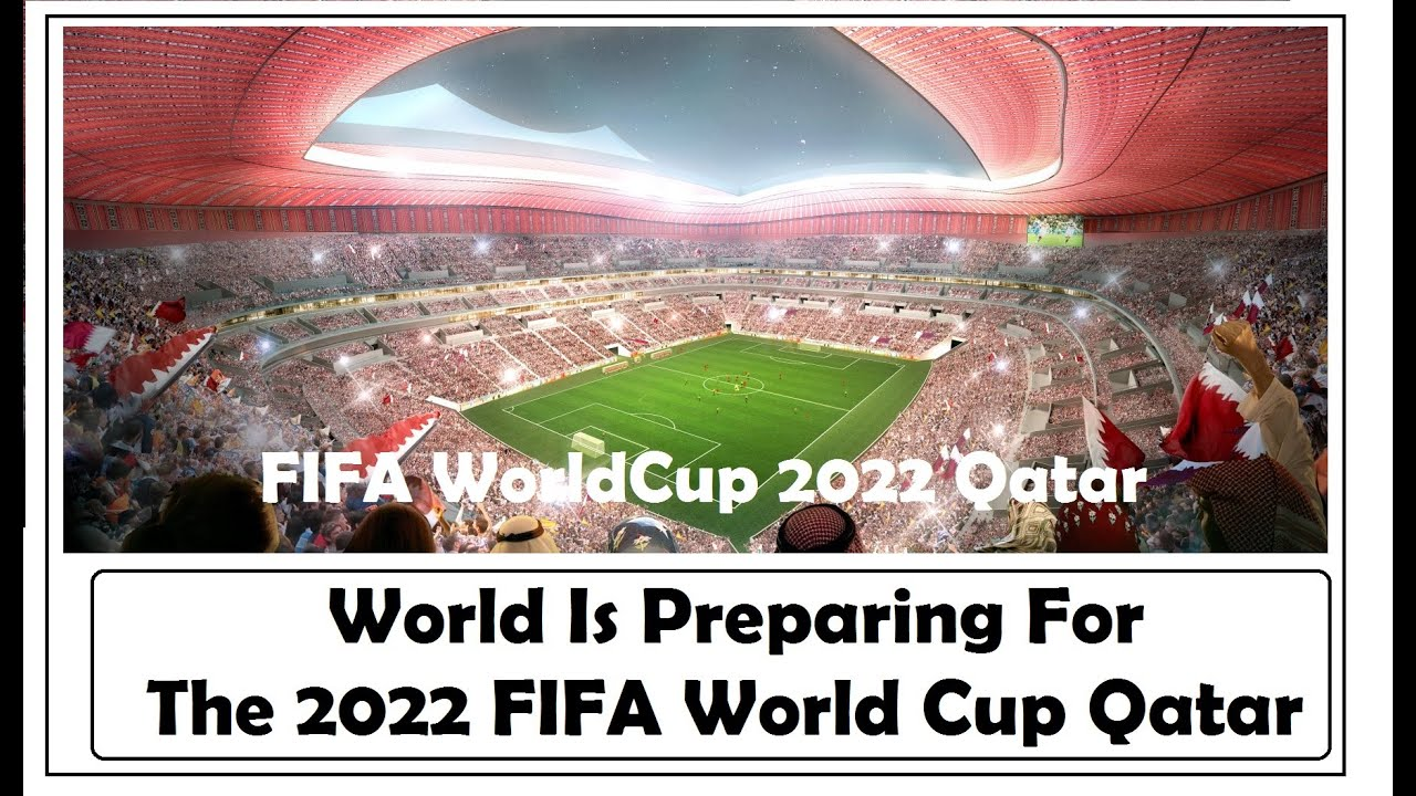 FIFA World Cup 2022 | World Is Preparing For The 2022 FIFA World Cup Qatar