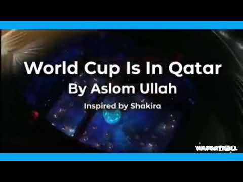 Qatar World Cup 2022 Official Song (Inspired By Shakir)
