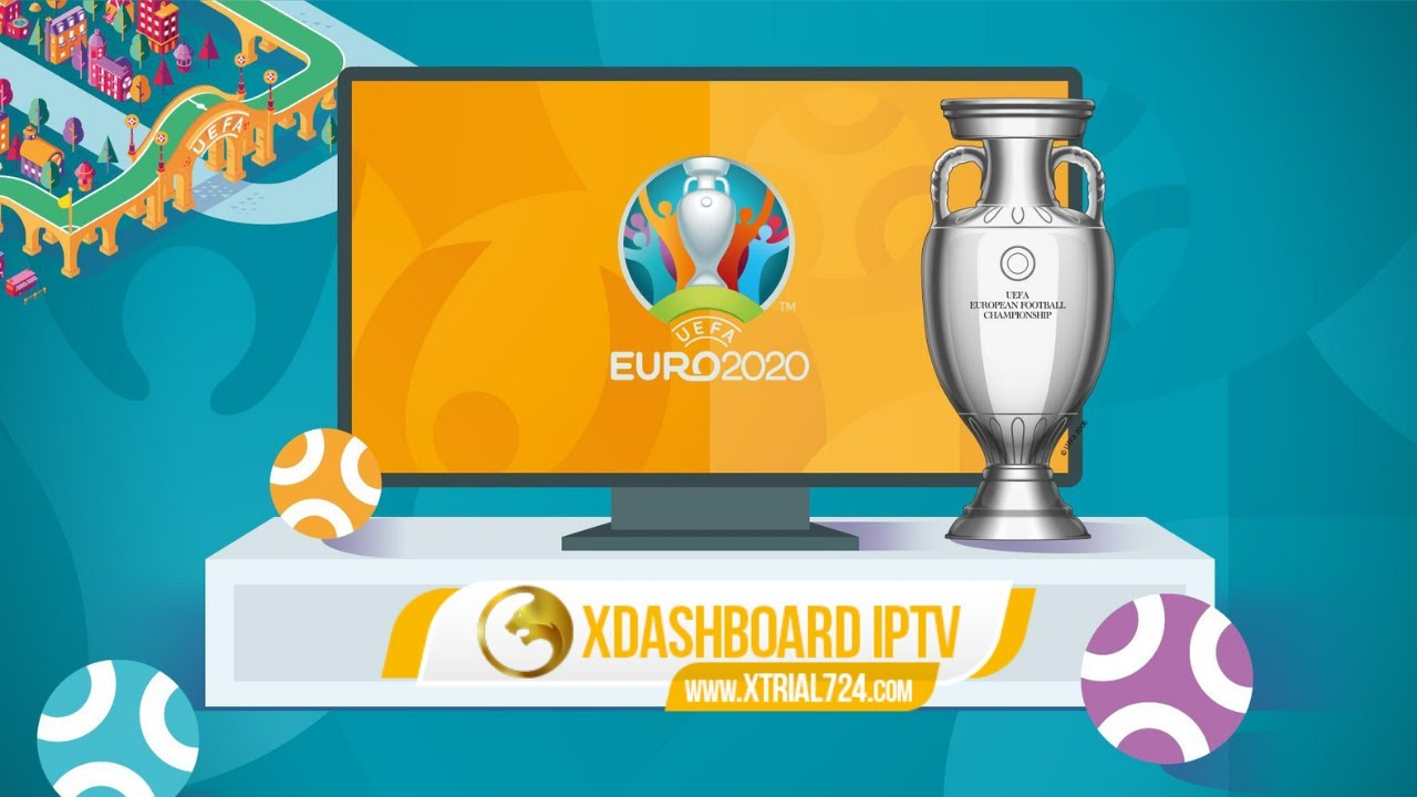 UEFA Euro 2020 (2021) Live Streaming - Watch Football Online with IPTV