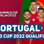 PORTUGAL SQUAD FIFA WORLD CUP 2022 EUROPE QUALIFIER