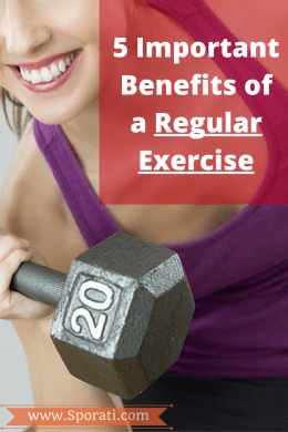 5 Important Benefits of a Regular Exercise