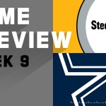 Pittsburgh Steelers vs. Dallas Cowboys | NFL Week 9 Game Preview