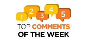 Top Comments of the Week (09/01)