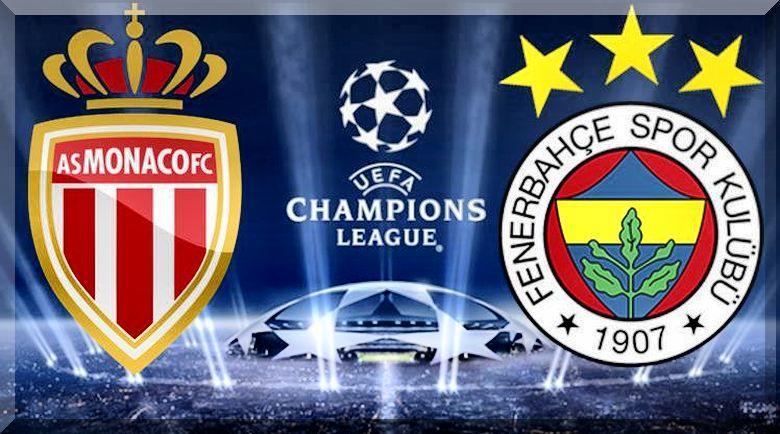 Monaco - Fenerbahçe maçı hangi kanalda?