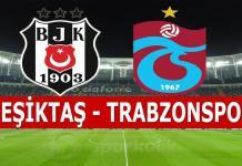 Beşiktaş Trabzonspor maçı