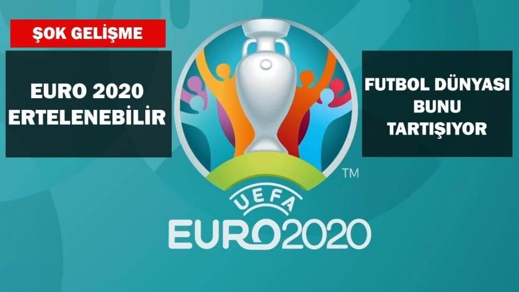 Euro 2020 ertelenebilir