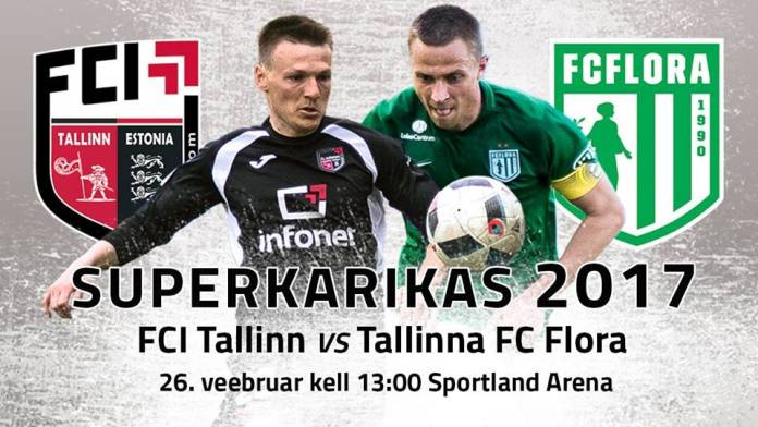 FCI Tallinn - FC Flora (Superkarikas 2017)